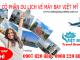 Vé máy bay giá rẻ đường Trường Chinh quận Tân Phú- Việt Mỹ