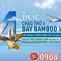 Bay vô tư cùng Bamboo Airways chỉ từ 99.000 đồng