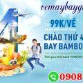 Chào thứ 4 bay vô tư cùng Bamboo chỉ từ 99K