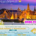 Đà Nẵng đi Bangkok chỉ 15USD/khứ hồi Vietnam Airlines