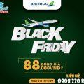 Bamboo Airways khuyến mãi mùa Black Friday