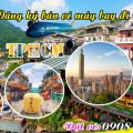 Đăng ký bán vé máy bay đi Đài Bắc (TPE) tại TPHCM