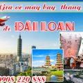 Giá vé máy bay đi Đài Loan tháng 12