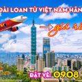Bay đến Đài Loan từ Việt Nam hãng Vietjet rẻ nhất