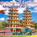 Tư vấn đặt vé máy bay đi Đài Loan hãng Vietjet Air