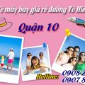 Vé máy bay giá rẻ đường Tô Hiến Thành quận 10 - Việt Mỹ