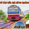 Vé tàu lửa giá rẻ đi Quảng Trị