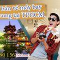 Đăng ký bán vé máy bay đi Đài Trung (RMQ) tại TPHCM
