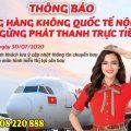 Ngừng phát thanh trực tiếp tại Sân bay Nội Bài từ 30/7