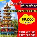 Đặt vé máy may Vietjet từ Cao Hùng về Hà Nội bao nhiêu tiền?