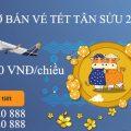 Mở bán vé Tết Tân Sửu 2021 chỉ từ 509.000 VNĐ/chiều