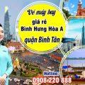 Vé máy bay giá rẻ gần Bình Hưng Hòa A quận Bình Tân - Việt Mỹ