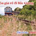 Vé tàu hỏa giá rẻ đi Bắc Giang